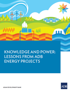 Report Cover of Knowledge and Power: Lessons from ADB Energy Projects